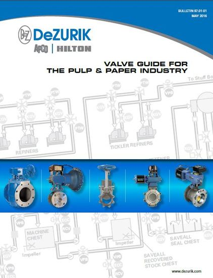 Valve Selection Guide for Pulp and Paper Industry Now Available from DeZURIK (Read More)