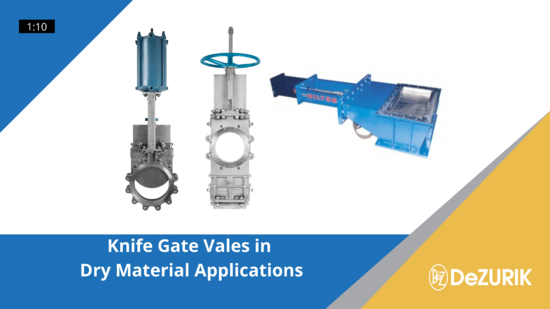 DeZURIK Knife Gate Valves in Dry Material Applications