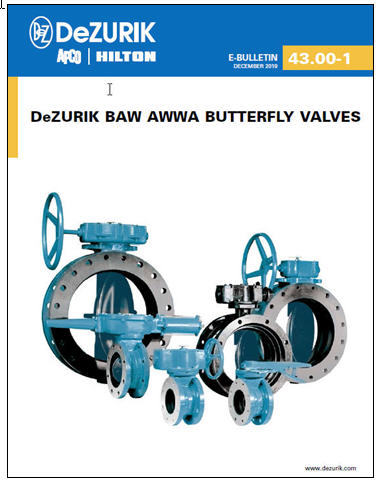 NEW DeZURIK AWWA Butterfly Valve Bulletin Available